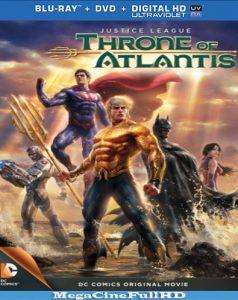 Liga De La Justicia: El Trono De Atlántis (2015) Full HD 1080P Latino - 2015