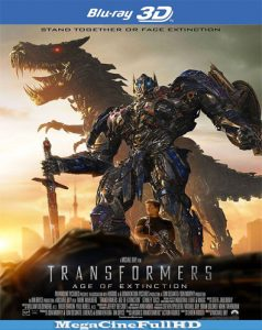 Transformers: La Era De La extinción (2014) Full 3D SBS Latino - 2014