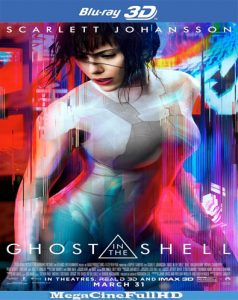 Ghost In The Shell: La Vigilante Del Futuro (2017) Full 3D SBS Latino - 2017