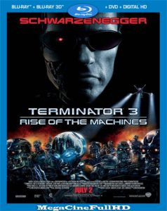 Terminator 3: La Rebelión De Las Máquinas (2003) Full HD 1080P Latino ()