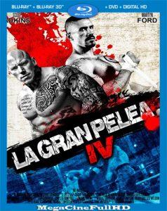 Gran Pelea 4 (2016) Full HD 1080P Latino - 2016