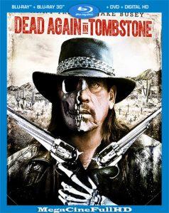 Dead Again in Tombstone (2017) Full HD 1080P Latino - 2017