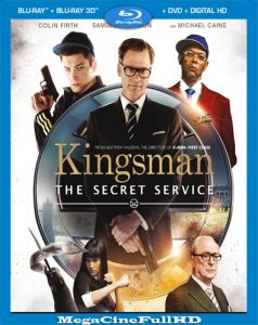 Kingsman: Servicio Secreto (2014) Full HD 1080P Latino - 2017