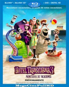 Hotel Transylvania 3: Monstruos De Vacaciones (2018) Full 1080P Latino - 2018