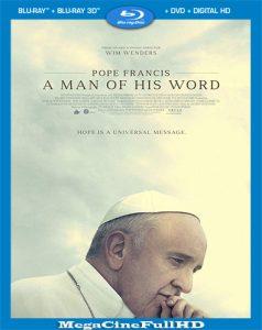 El Papa Francisco: Un Hombre De Palabra (2018) Full 1080P Latino - 2018