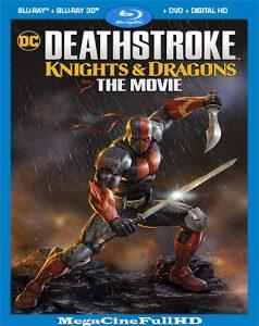 Deathstroke: Caballeros Y Dragones (2020) Full 1080P Latino ()