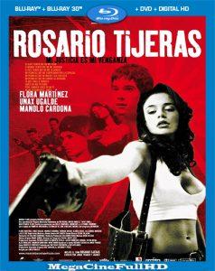Rosario Tijeras (2005) HD 1080P Latino - 2005